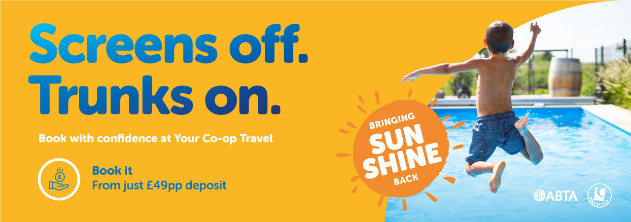 Screens off. Trunks On. Book with confidence at Your Co-op Travel